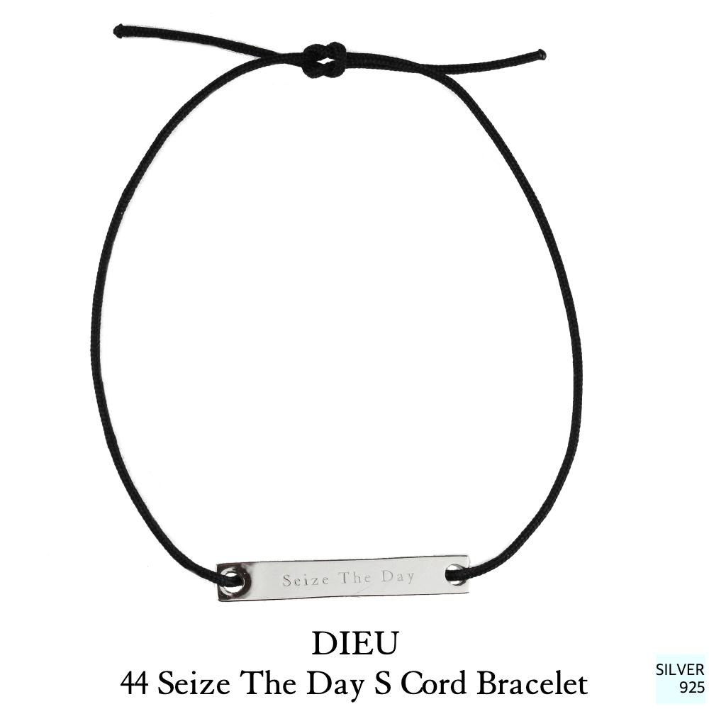 デュー 44 セイズザデイ 今を楽しもう 紐ブレスレット シルバー925,Dieu Seize The Day Cord Bracelet Silver925
